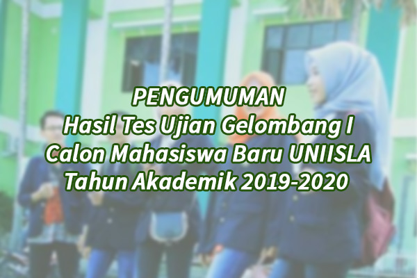 Pengumuman Tes Ujian Mahasiswa Baru 2019 Gel 1