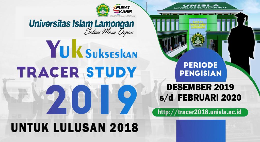 Pengumuman Pengisian Tracer Study bagi Alumni UNISLA Lulusan 2018