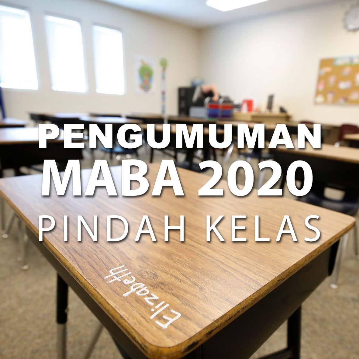 PENGUMUMAN PINDAH KELAS BAGI MAHASISWA BARU 2020